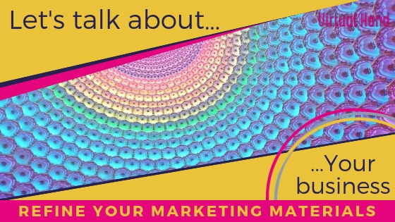 refine your marketing materials