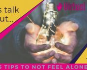 5 tips to not feeling alone