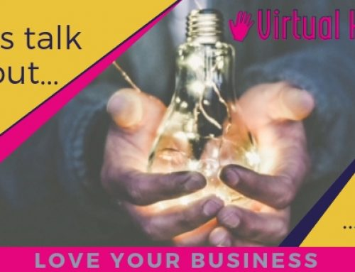 Falling in love with your business again!