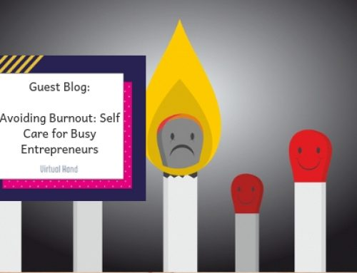 Avoiding Burnout: Self-Care For Busy Entrepreneurs