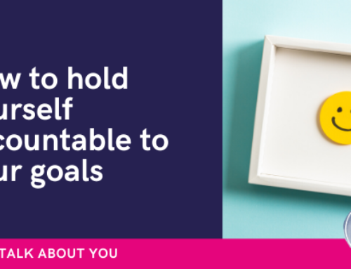 How to hold yourself accountable to your goals