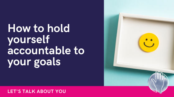 accountability when goal setting