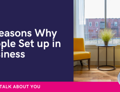 The 3 Reasons why People set up in Business for themselves