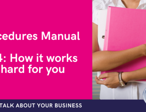 How your processes and procedures manual works hard for you