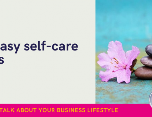 7 easy self-care tips for busy business owners