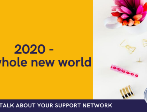 August 2020 – a whole new world
