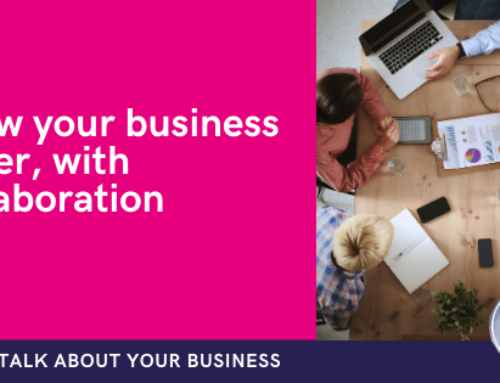 Grow your business faster, with the help of collaboration