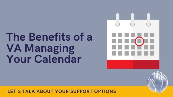benefits of VA managing your calendar