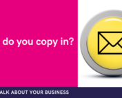 what emails are you copied into within your business