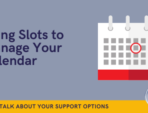 Organise your calendar by using slots to manage it