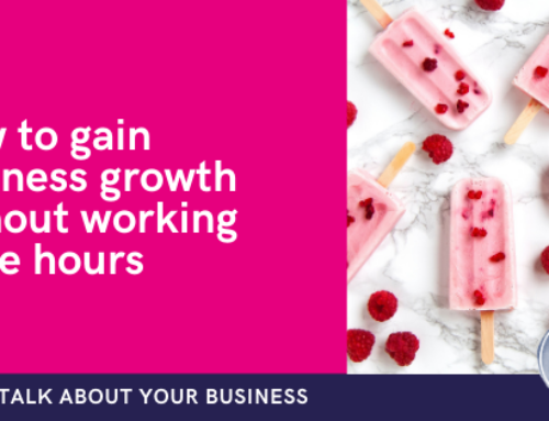 How to gain business growth without working more hours