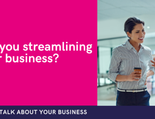 Are you streamlining your business or simply putting a band-aid on your existing solutions?